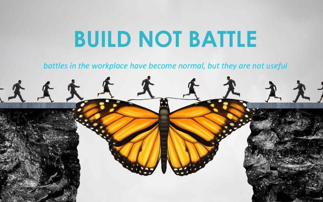 Build not Battle